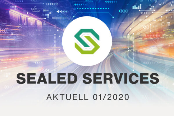 Sealed Services Aktuell 01/2020